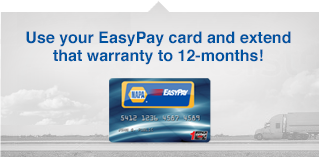 Use your EasyPay card and extend that warranty to 90 days!